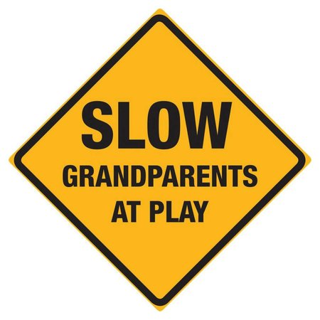 Slow Grandparents at Play Sign