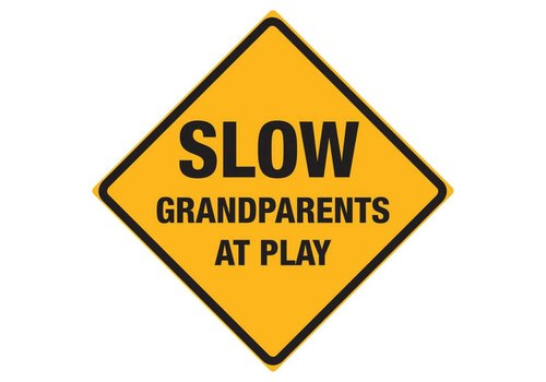 Ande Rooney Slow Grandparents at Play Sign