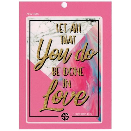 All You Do Be Done in Love Sticker