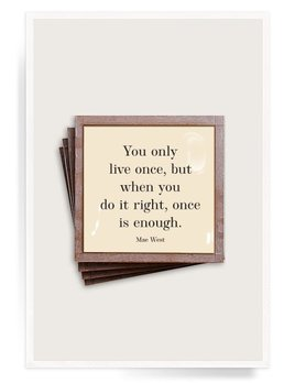 You Only Live Once Copper & Glass Coasters
