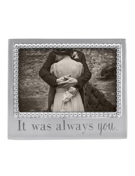 It Was Always You 4x6