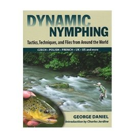 Dynamic Nymphing - Book by George Daniel