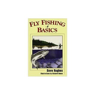 Fly Fishing Basics - Book by Dave Hughes