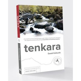 Tenkara, The Book - by Daniel Galhardo