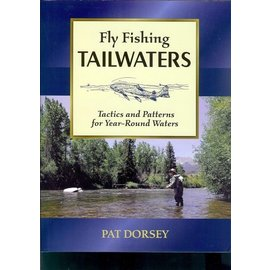 Fly Fishing Tailwaters - Book by Pat Dorsey