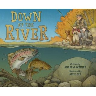 Down By The River - Book by Andrew Weiner