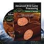 Advanced Wild Game Processing - Sausage: Volume 3