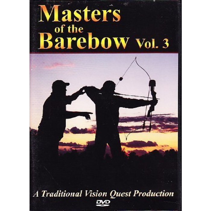 Masters Of The Barebow DVD Vol 3