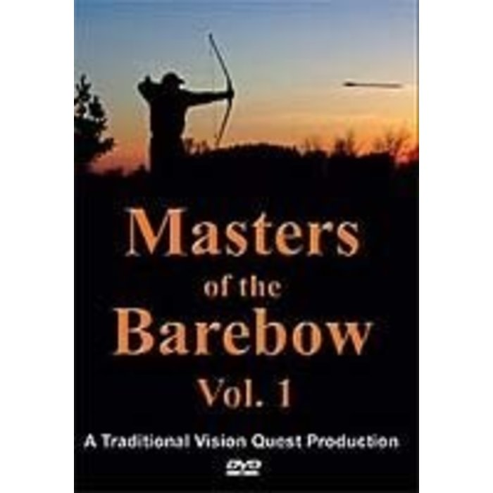 Masters Of The Barebow DVD Vol 1