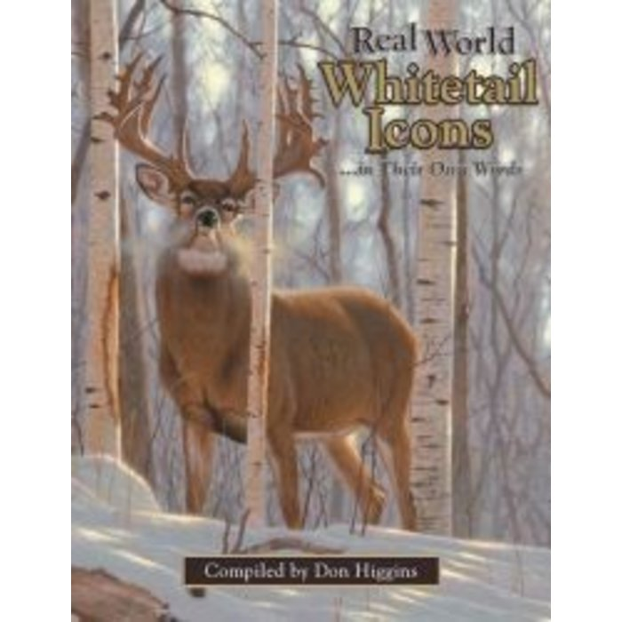 Real World Whitetail Icons ...in Their Own Words