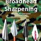 A Guide to Sharpening Broadheads