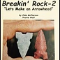 Naked Into The Wilderness #9b - Breakin' Rock-2 - Arrowhead