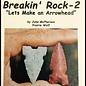 Naked Into The Wilderness #9b - Breakin' Rock-2 - Arrowhead