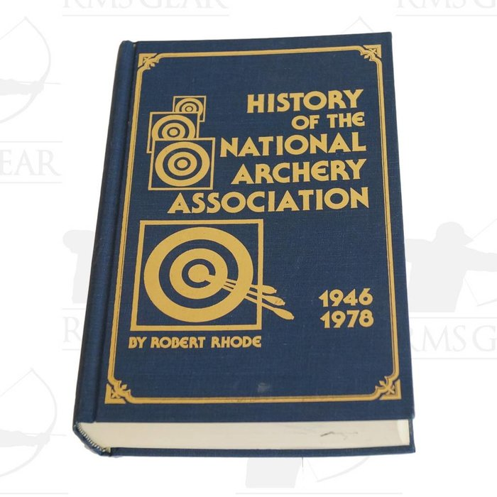 History of the National Archery Association 1946-1978