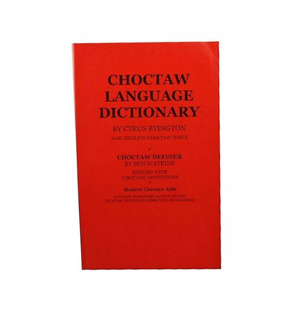 "Red""Choctaw Language Dictionary"""