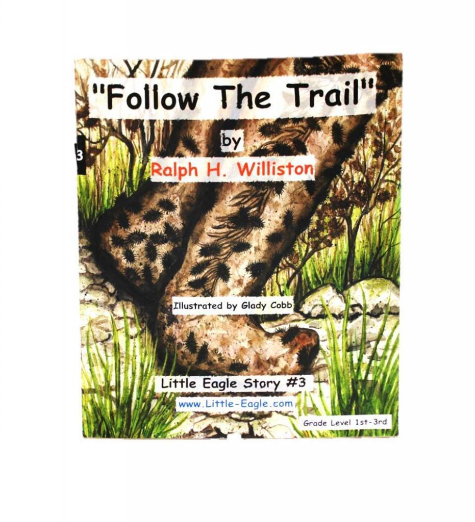 """Follow The Trail"" Little Eagle Story Three - Paperback by Ralph H. Williston"