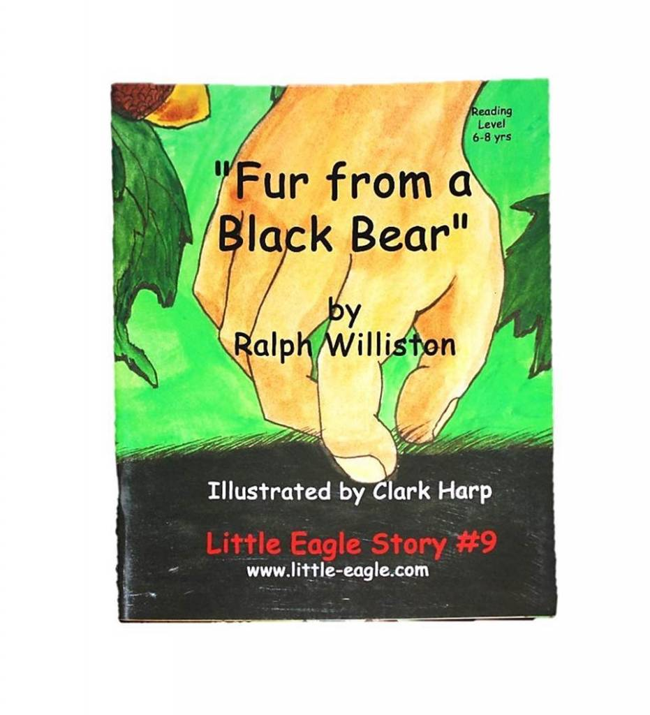 """Fur from a Black Bear"" Little Eagle Story Nine - Paperback by Ralph Williston"