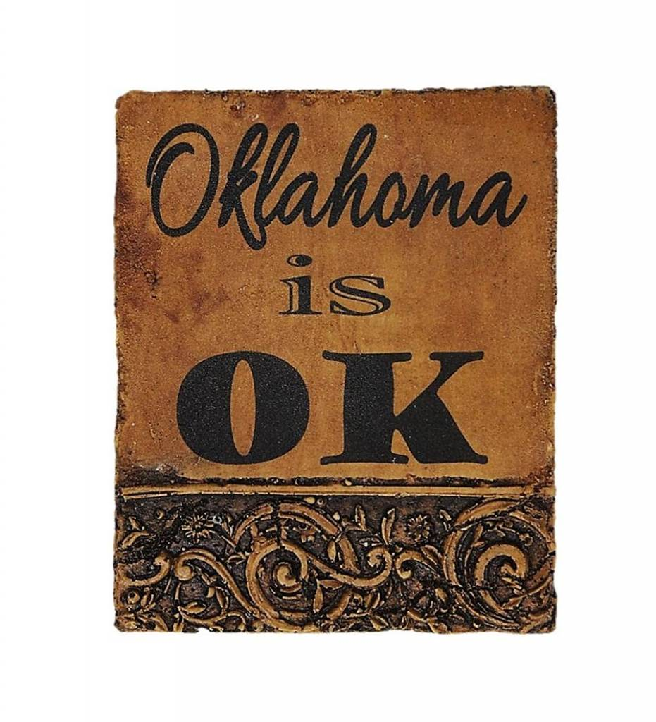 """Oklahoma is OK"" Cast Stone Plaque"