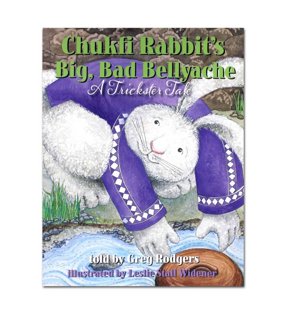 """Chukfi Rabbit's Big, Bad Bellyache"" - Hardback by Greg Rodgers (Author)"