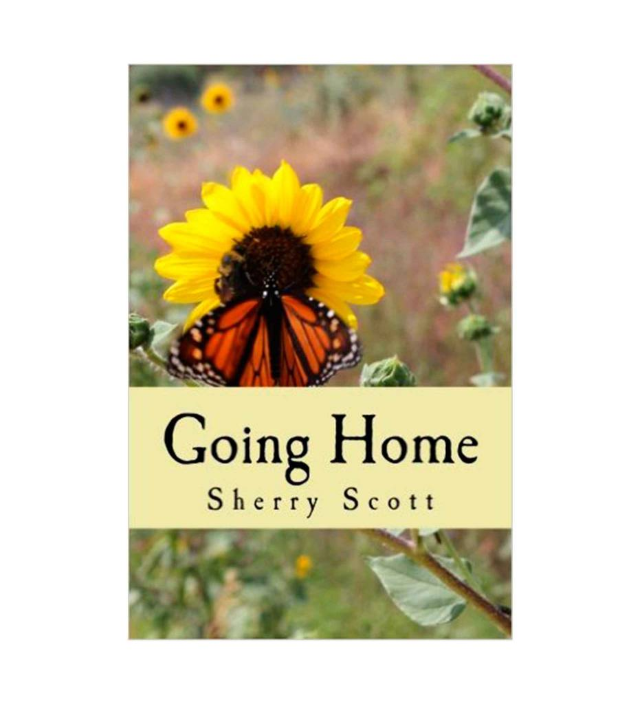"*SS ""Going Home"" - Paperback – May 2014 by Sherry Scott (Author)"