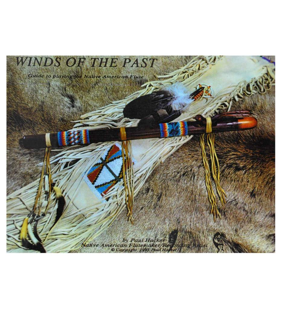 PH WINDS OF THE PAST: Guide to playing the Native American flute - Paperback - 1995 by Paul Hacker (Author)
