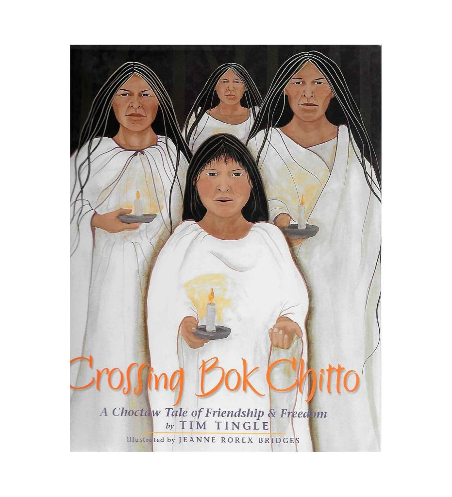 *TT Crossing Bok Chitto: A Choctaw Tale of Friendship & Freedom - Paperback – April 2008 by Tim Tingle  (Author)