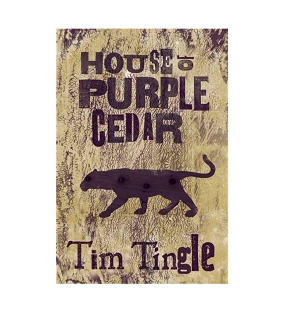 House of Purple Cedar Hardback  – February 2014 by Tim Tingle (Author)