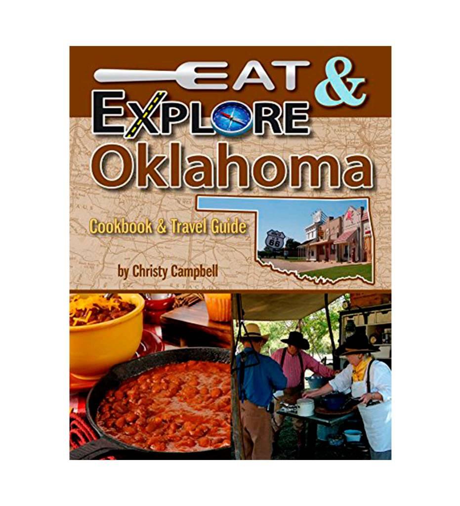 Eat & Explore Oklahoma Cookbook