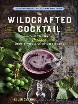 ingram books the wildcrafted cocktail - ellen zachos