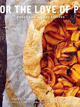 for the love of pie - sweet and savoury recipes