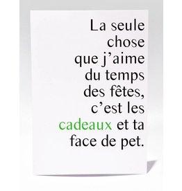 Masimto Cadeaux et ta Face de Pet Carte