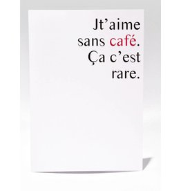 Masimto Greeting Card Jt'aime Sans Café