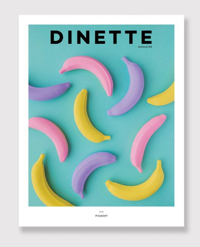 Dinette Dinette 010 Pigment