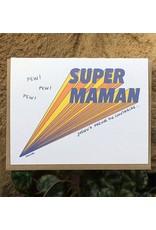 Darveelicious Super Maman Greeting Card