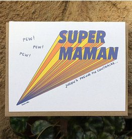 Darveelicious Super Maman Greeting Card