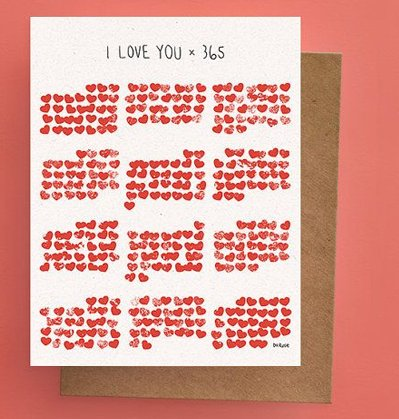 Darveelicious I love you x 365 Greeting Card