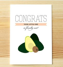 I'll know it when I see it Congrats Baby Avocado Carte
