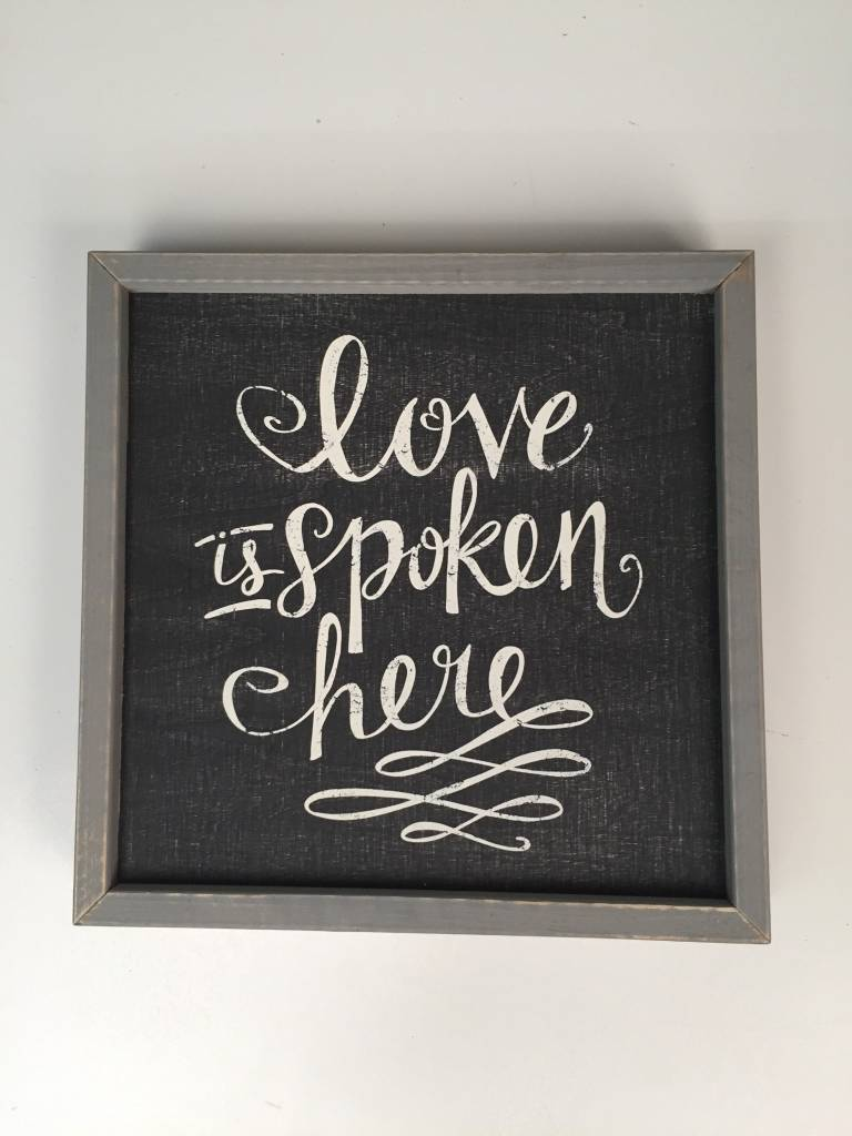 Love is Spoken Here Framed Board 12x12