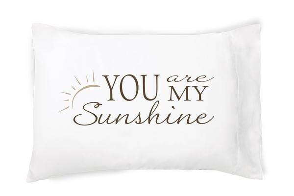 You Are Sunshine Pillowcase