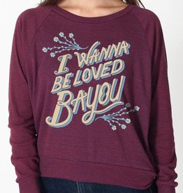 I Wanna Be Loved Bayou LS Womens Tee
