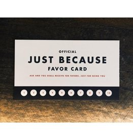 Favor: Just Because Mini Card