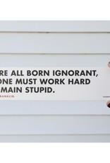 Born Ignorant Bookmark