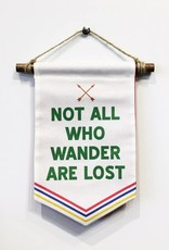 Not All Who Wander Are Lost Banner - Small
