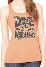 Dance Like No One Is Watching Womens Tank