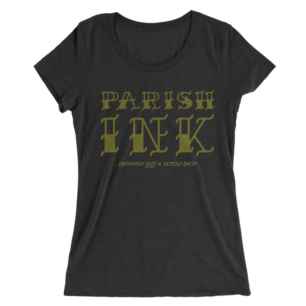 NOT A Tattoo Shop Womens Tee