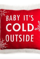 Baby Its Cold Outside Pillow