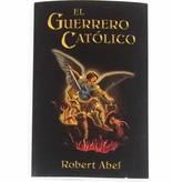 El Guerrero Catolico