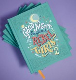 Good Night Stories for Rebel Girls: Volume 2