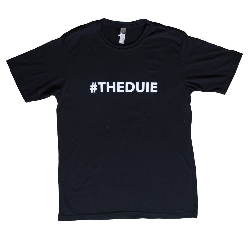 #THEDUIE T
