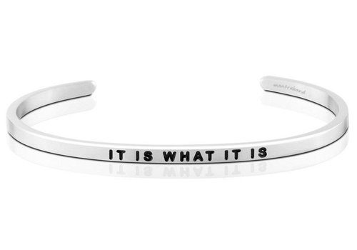 It is What It is Mantraband
